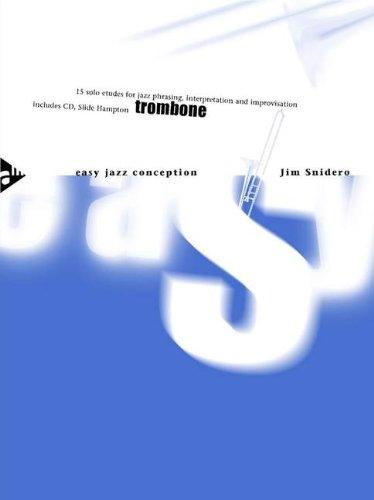 EASY JAZZ CONCEPTION FOR TROMBONE - arrangiert für Posaune - mit CD [Noten / Sheetmusic] Komponist: SNIDERO JIM