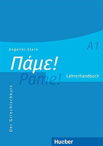 Preisvergleich Produktbild Pame! A1: Der Griechischkurs / Lehrerhandbuch