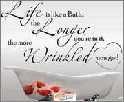 Sticker World 4 U W046 Wall Art Life Is Like Longer Bath Wrinkled Bathroom Vinyl Quote Sticker Large 59Cm H X 100Cm W White