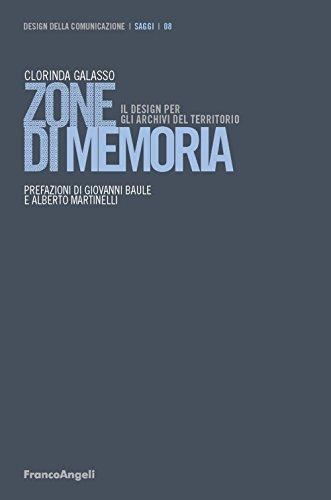 Zone di memoria. Il design per gli archivi del territorio