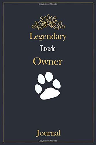 Legendary Tuxedo Owner Journal: A classy black, gold and white Tuxedo Lined Journal for Cat owner notes.