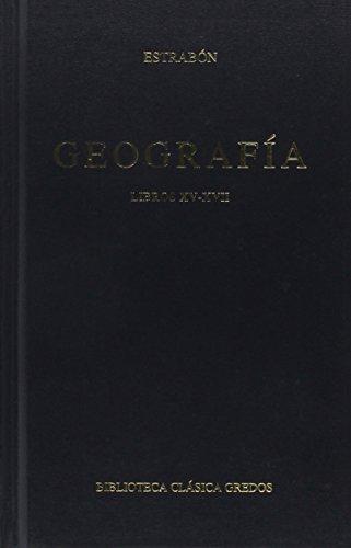 Geografía: Libro XV-XVII (B. BÁSICA GREDOS) por ESTRABON DE AMASIA