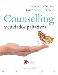 Counselling y cuidados paliativos por José Carlos Bermejo Escobar, Esperanza Santos Maldonado