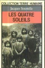 Les Quatre soleils : Souvenirs et réflexions d'un ethnologue au Mexique