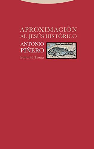 Aproximación al Jesús histórico (Estructuras y Procesos. Religión) par  Editorial Trotta, S.A.