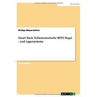 Smart Rack. Vollautomatische RFID Regal - und Lagersysteme