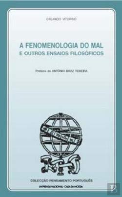 A Fenomenologia do Mal e Outros Ensaios Filosóficos (Portuguese Edition) [Paperback] Orlando Vitorino