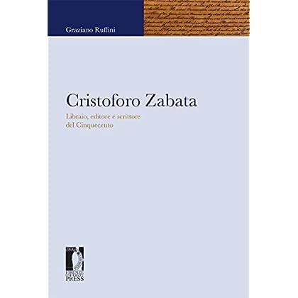 Cristoforo Zabata: Libraio, Editore E Scrittore Del Cinquecento