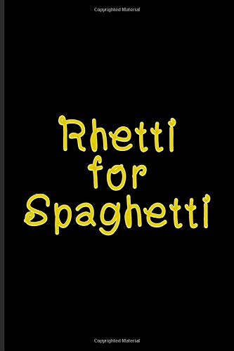 Rhetti For Spaghetti: Italian Pasta Noodles Undated Planner | Weekly & Monthly No Year Pocket Calendar | Medium 6x9 Softcover | For Pasta Italy & Cooking Pasta Pot Fans