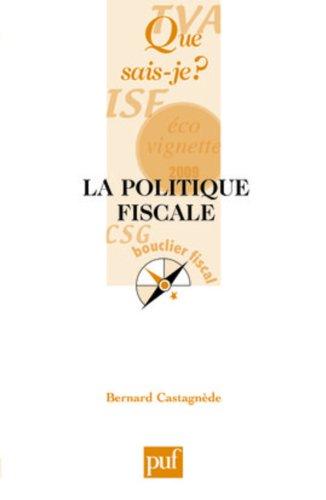 La politique fiscale par Bernard Castagnède