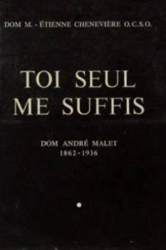 tois-seul-me-suffis-dom-andre-malet
