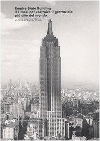 empire-state-building-21-mesi-per-costruire-il-grattacielo-pi-alto-del-mondo