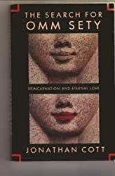 The Search for Omm Sety (Reincarnation and Eternal Love) by Jonathan Cott (2004-01-14)