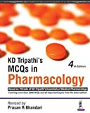 #10: Kd Tripathi'S Mcqs In Pharmacology:Based On 7Th/Ed Of Kd Tripathi'S Essentials Of Medical Pharmacology