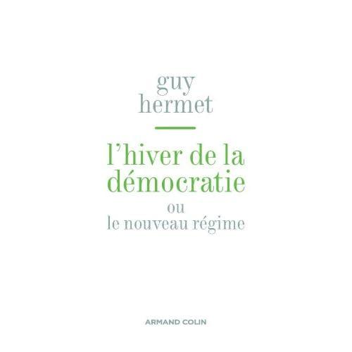 L'hiver de la démocratie - ou nouveau régime