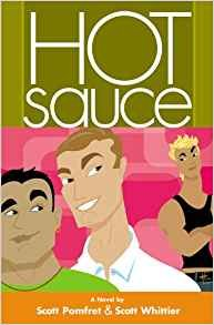 Hot Sauce [Gebundene Ausgabe] by Scott Pomfret, Scott Whittier