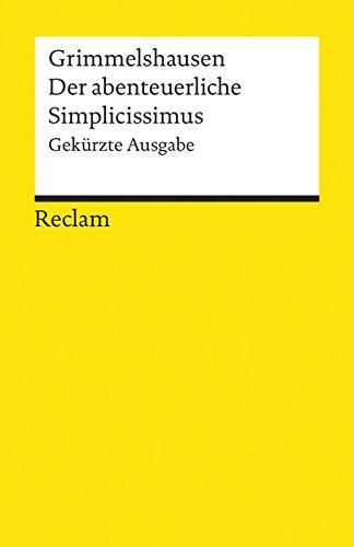 Der abenteuerliche Simplicissimus: Gekürzte Ausgabe