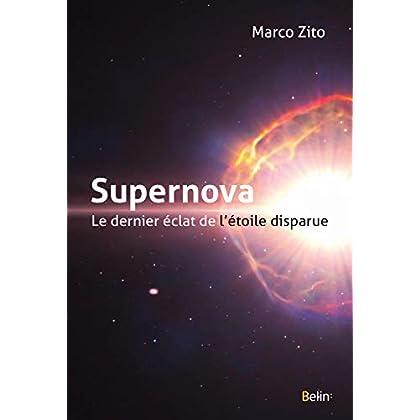 Supernova, le dernier éclat de l'étoile disparue (Science à plumes)