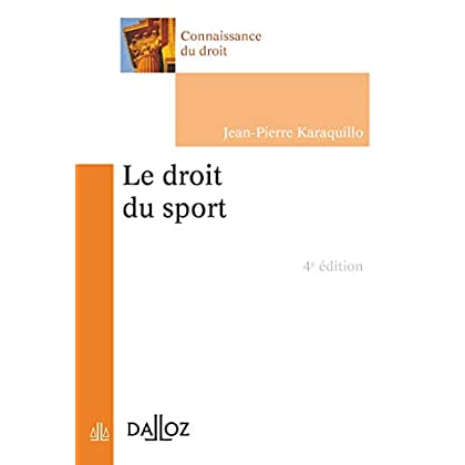 Le droit du sport - 4e éd.