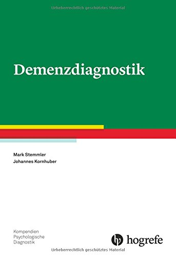 Demenzdiagnostik (Kompendien Psychologische Diagnostik)