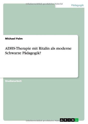 adhs-therapie-mit-ritalin-als-moderne-schwarze-padagogik