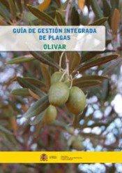 Guía de gestión integrada de plagas: olivar