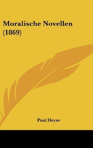 Moralische Novellen (1869)