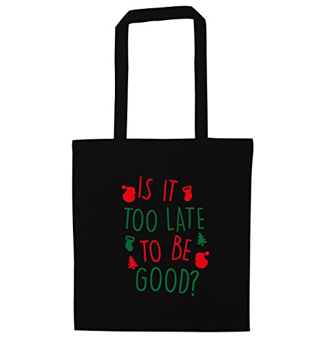 Is it too late to be good? tote bag