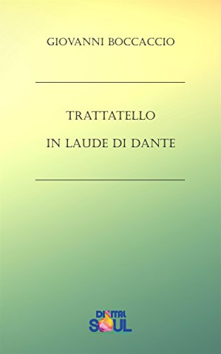 Trattatello in laude di Dante