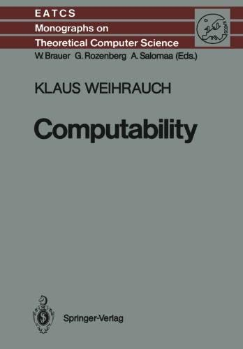 Computability (Monographs in Theoretical Computer Science. An EATCS Series, Band 9)