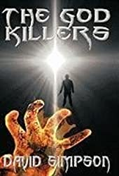 The God Killers by David Simpson (2011-06-30)