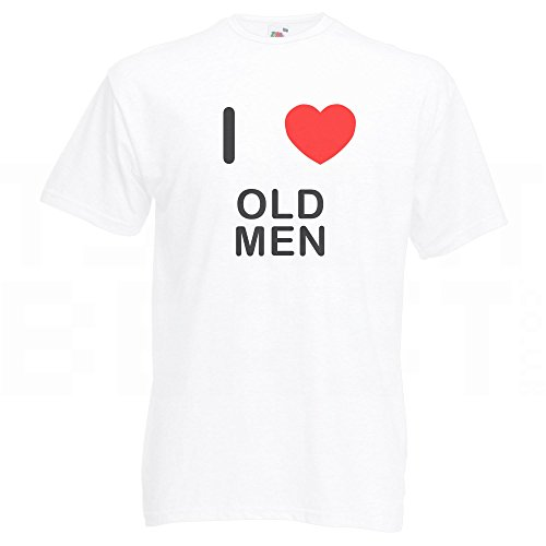 I Love Old Men - T-Shirt Weiß