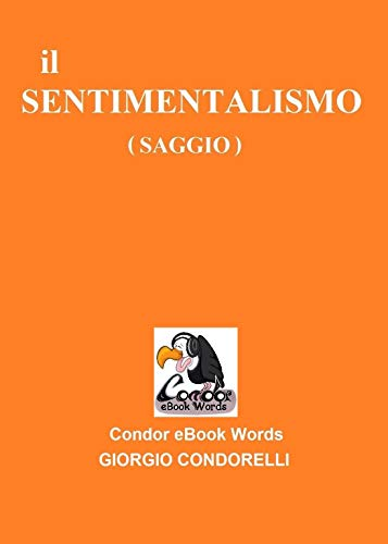 il SENTIMENTALISMO: (Saggio) (Condor eBook Words) (Italian Edition ...