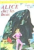 Alice chez les Incas