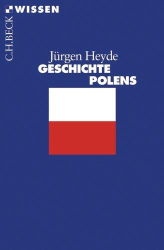 Download Geschichte Polens (Beck'sche Reihe)