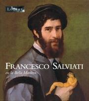 Francesco Salviati ou la Bella Maniera par Collectif