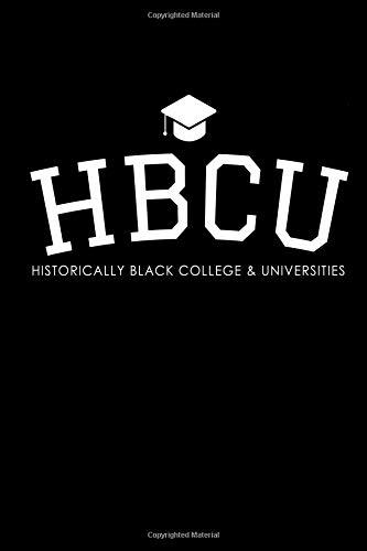 HBCU Historically Black College & Universities: Black Heritage Journal por Eve Emelia