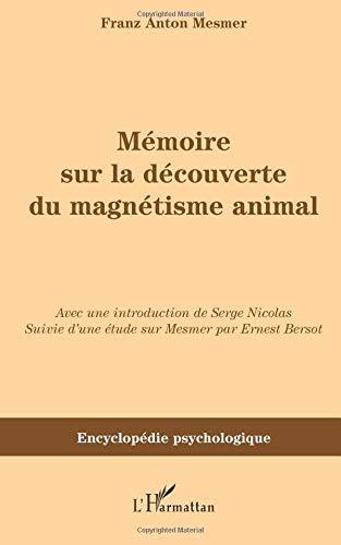 Mémoire sur le découverte du magnétisme animal (1779) par Franz Anton Mesmer