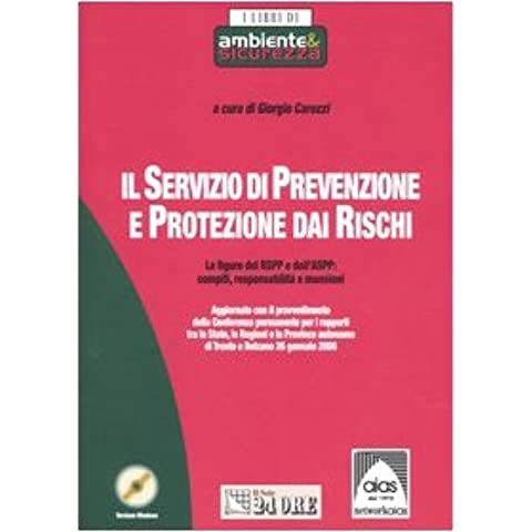 Il servizio di prevenzione e protezione dai rischi. Le figure del RspP e dell