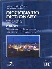 Diccionario español-inglés / inglés-español para ingeniería química, química industrial y ciencias afines por José María Storch de Gracia
