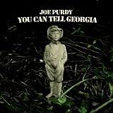 Songtexte von Joe Purdy - You Can Tell Georgia