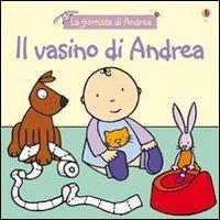 Il vasino di Andrea