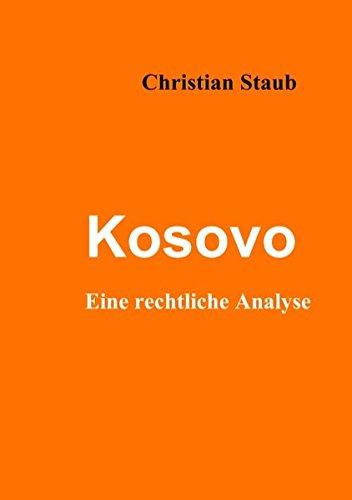 Kosovo: Eine rechtliche Analyse
