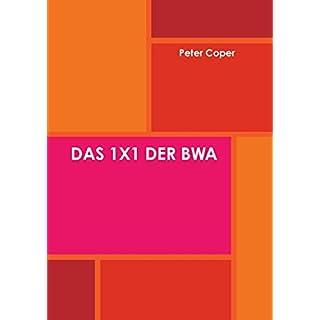 DAS 1X1 DER BWA