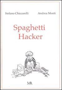 Spaghetti hacker par Stefano Chiccarelli