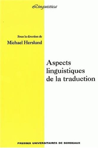 Aspects linguistiques de la traduction