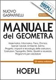 manuale del geometra per gli ist tecnici per geometri con rh amazon it manuale del geometra hoepli o cremonese manuale del geometra hoepli download