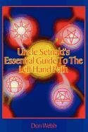 Uncle Setnakt's Essential Guide to the Left Hand Path por Don Webb