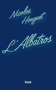 L'albatros par Nicolas Houguet