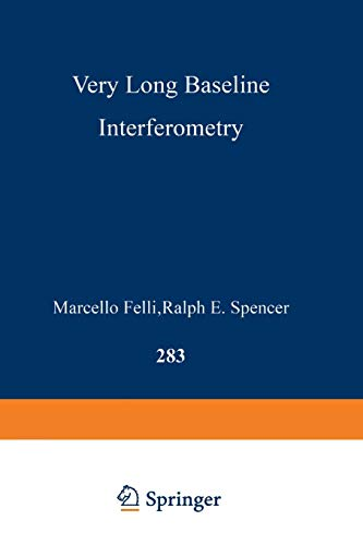 Very Long Baseline Interferometry: Techniques and Applications (Nato Science Series C:, Band 283)